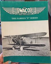 The Waco Aircraft Co. Airplanes The Famous F Series 1982 Signed By Waco Historic