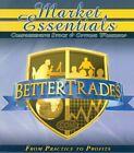 Better Trades Market Essentials 14 DVD BetterTrades simpler trading options