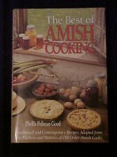 The Best of Amish Cooking, Traditional & Contemporary Recipes from Amish Cooks