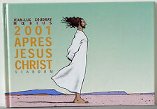 MOEBIUS 2001 APRES JESUS CHRIST HC ART  W/ SKETCH SIGNED JEAN-LUC COUDRAY
