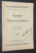 POURQUOI NOUS NOUS BATTONS 1917 ERNEST LAVISSE DISCOURS PAUL DESCHANEL SORBONNE