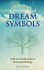A Dictionary of Dream Symbols : With an Introduction to Dream Psychology by...