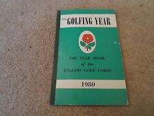 English Golf Union Year Book 1980 Includes Small Number of Photographs