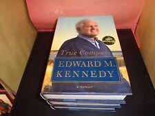 Edward M. Kennedy True Compass A Memoir 2009 Hardcover Book NEW Best Seller 1ST