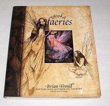 Good Faeries Bad Faeries By Brian Froud Beautiful Artwork Fairy HC EUC