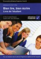 Bien Lire, Bien Ecrire - Livre De L'etudiant: Pour Une Utilisation Dans Le Ca...