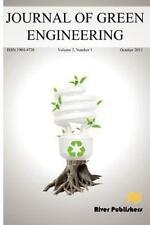 Journal of Green Engineering Vol. 2 No. 1 (2011, Paperback)