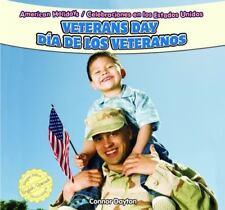 Veterans Day / Dia De Los Veteranos (American Holidays / Celebraciones-ExLibrary