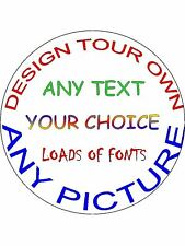 """YOUR OWN DESIGN 7.5"""" ROUND CAKE TOPPER PERSONALISED"""