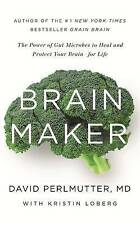 Brain Maker: The Power of Gut Microbes to Heal and Protect Your Brain - for...
