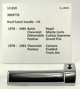 1978-1985 Monte Grand Prix Grand Nat'l Camaro NOS T-top handle 3069776