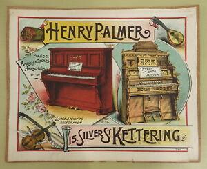 HENRY PALMER SILVER ST KETTERING ANTIQUE VICTORIAN PIANO HARMONIUM ADVERTISING