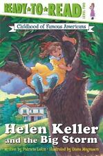 Ready-To-read COFA: Helen Keller and the Big Storm Level 2 by Patricia Lakin...