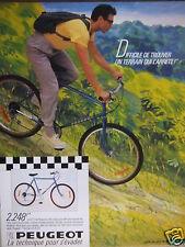 PUBLICITÉ 1985 VTT PEUGEOT DIFFICILE DE TROUVER UN TERRAIN QUI L'ARRÊTE