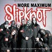 Slipknot - Unauthorised Biography of (2004)