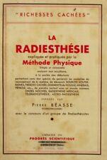 La Radiesthésie - Pierre Béasse - Méthode Physique - Richesses Cachées - 1939