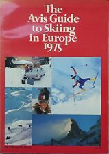 The Avis Guide to Skiing in Europe 1975 by Avis Car Hire