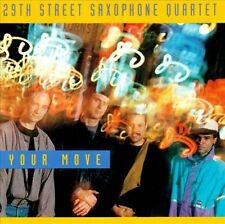 Your Move by 29th Street Sax Quartet