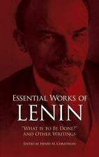 """Essential Works of Lenin : """"What Is to Be Done?"""" and Other Writings by..."""