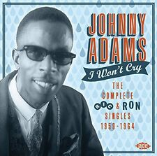 Johnny Adams - I Won't Cry: Complete Ric & Ron Singles 1959-64 [New CD] UK - Imp