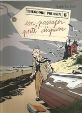 Frank Le Gall Théodore Poussin T.6 Un passager a disparu