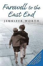Farewell to the East End by Jennifer Worth - New Paperback Book