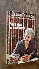C'est dur la solitude Suzanne Leroy directrice d'agence matrimoniale
