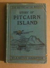 1894 mutiny on the bounty story of pitcairn island by a native daughter