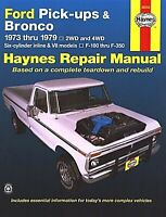 Ford Pickups F-150, F-250, F-350, Bronco 2WD, 4WD Repair Manual 1973-1979