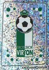 385 LOGO BADGE ECUSSON BELGIQUE EXCELSIOR VIRTON STICKER FOOTBALL 2005 PANINI