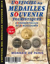 OFFICIEL DES MÉDAILLES SOUVENIR OMS MONNAIE DE PARIS COTATIONS 2014 CATALOGUE