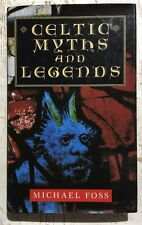 Celtic Myths and Legends MICHAEL FOSS HC DJ Very Good-Excellent Condition Fables