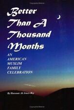 Better Than a Thousand Months: An American Muslim Family Celebration
