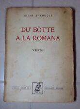 DU BOTTE A LA ROMANA VERSI SPADUCCI MORARA AUTOGRAFATO 1952