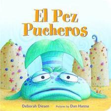 El Pez Pucheros A Pout-Pout Fish Adventure Spanish Edition