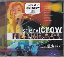 CD 14T SHERYL CROW AND FRIENDS LIVE FROM CENTRAL PARK BEST OF 1999 NEUF SCELLE