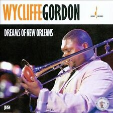 Dreams of New Orleans by Wycliffe Gordon (CD, Oct-2012, Chesky Records)