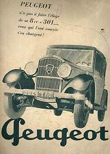 Publicité 1940 PEUGEOT 8cv 301 car automobilia motor advertising réclame