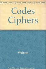 Codes Ciphers,Wrixon