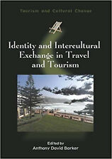 Identity and Intercultural Exchange in Travel and Tourism (Tourism and Cultural