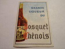 Etiquette allumette - Grande liqueur du BOSQUET CHENOIS - (118)