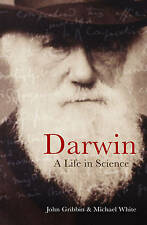 Darwin: A Life In Science, Good Condition Book, Michael White, John Gribbin &, I