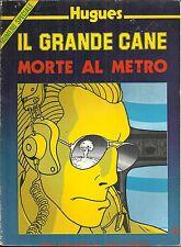 IL GRANDE CANE: MORTE AL METRO Volume a fumetti