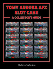 TOMY AURORA AFX SLOT CARS - A COLLECTOR'S GUIDE