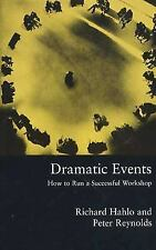 Dramatic Events: How to Run a Workshop for Theater, Education or Business (Paper