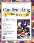 Candlemaking For Fun And Profit By Michelle Espino