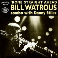 Bill Watrous - Bone Straight Ahead [New CD]
