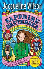 Sapphire Battersea (Hetty Feather) By Jacqueline Wilson, Nick S .9780440869276