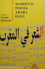 WASIM DAHMASH A CURA DI MAROCCO POESIA ARABA OGGI JOUVENCE 2002