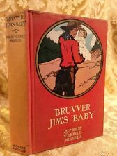 Bruvver Jim's Baby by Philip Mighels Fine Binding Antique Book 1904 Novel
